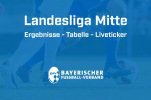 Landesliga Mitte Ergebnisse - Tabelle - Liveticker